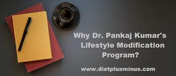 Why Dr. Pankaj Kumar's Lifestyle Modification Program